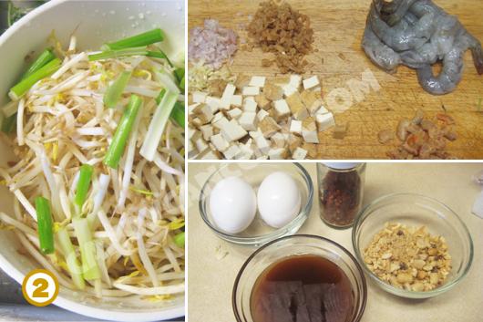 Chuẩn bị sẵn các nguyên liệu trước khi bắc chảo xào Pad Thai