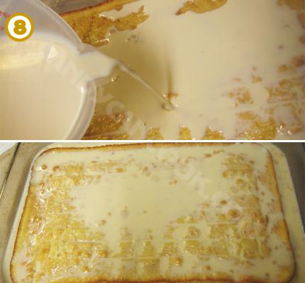 Đỗn hỗn hợp 3 loại sữa vào bánh và cất vào tủ lạnh cho tới khi bánh thấm hết sữa